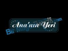 ANA'NIN YERİ