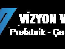 Vizyon Villa Çelik Yapı Ltd Şti